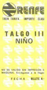 Billete de TALGO III de niño. Segunda serie.